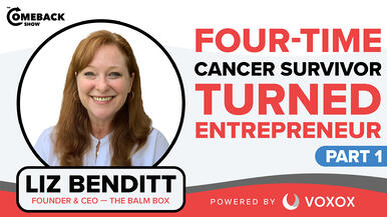 Four-time Cancer Survivor Turned Entrepreneur [PART 1]