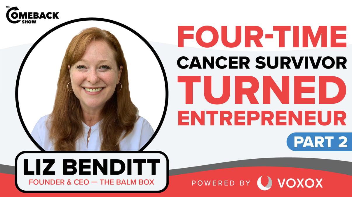 Four-time Cancer Survivor Turned Entrepreneur [PART 2]