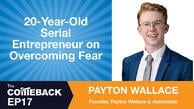 20-Year-Old Serial Entrepreneur on Overcoming Fear