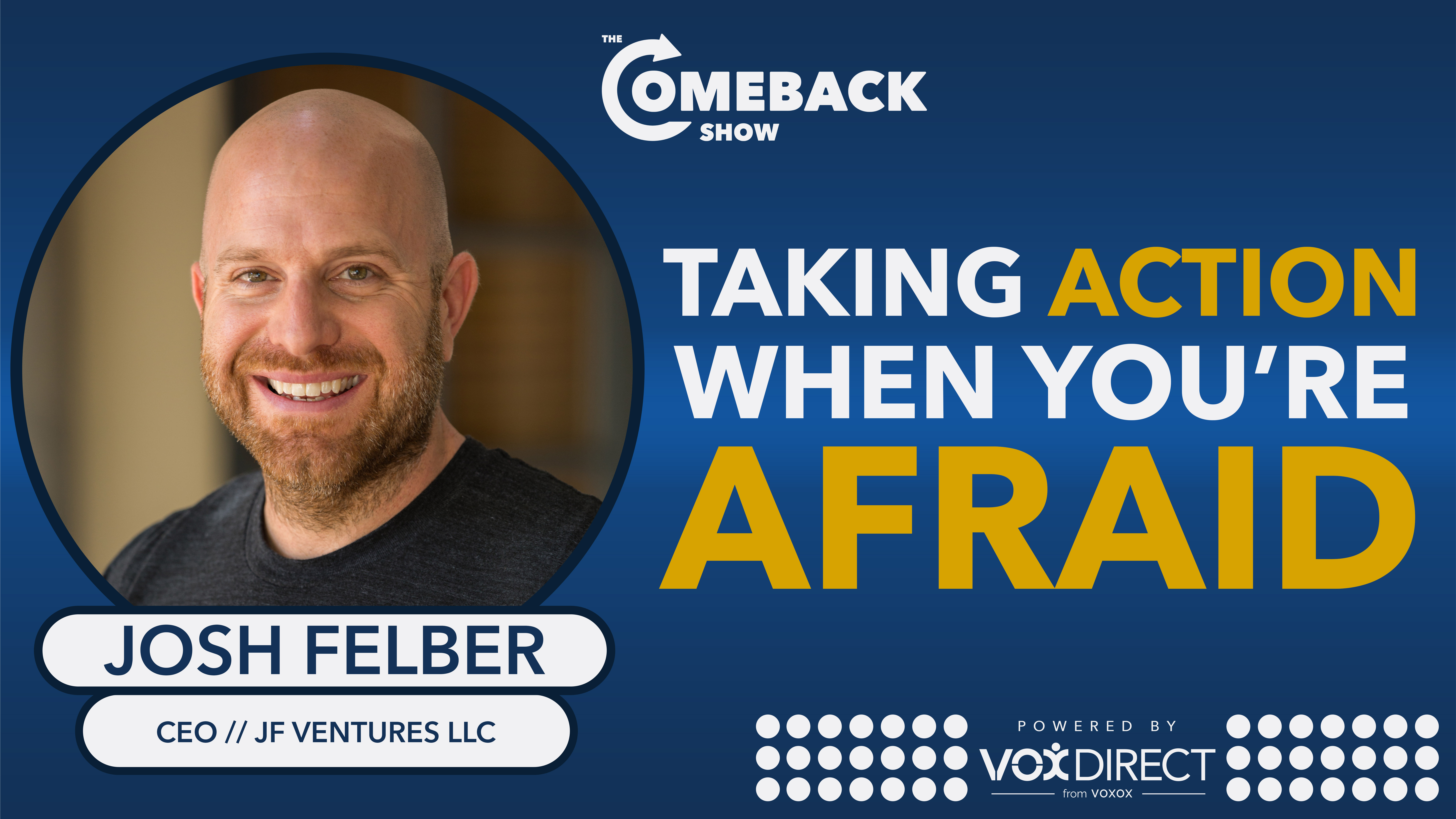 Taking Action When You're Afraid