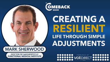 Creating a Resilient Life Through Simple Adjustments
