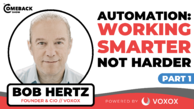 Automation: Working Smarter Not Harder [Part 1 of 2]
